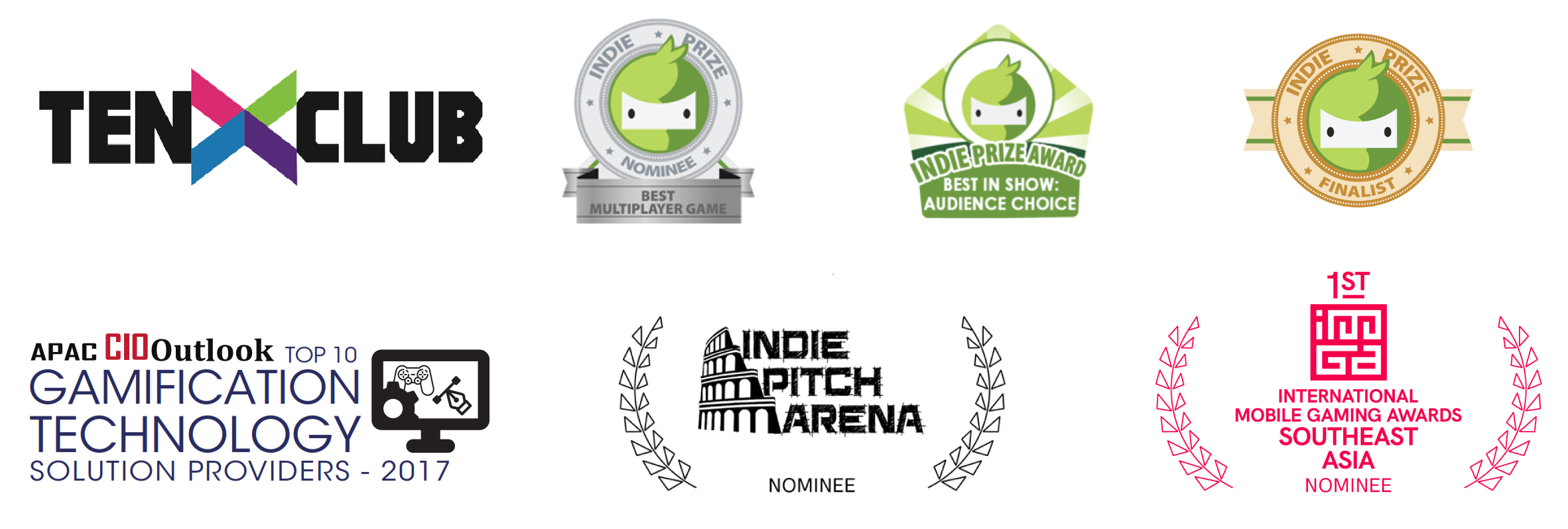 "Awards Logo ""TenxClub, Indie Prize, APAC CIO Outlook Top 10 Gamification technology provier, Indie Pitch Arena, 1st IMGA SEA Nominee"""